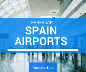 Spain Airports Information | Cheap Flights to Spain