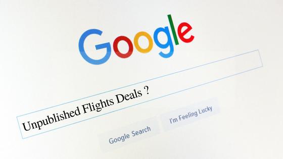 Unpublished Flights Deals
