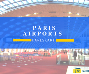 Paris Airports Information | Book cheap Flights to Paris