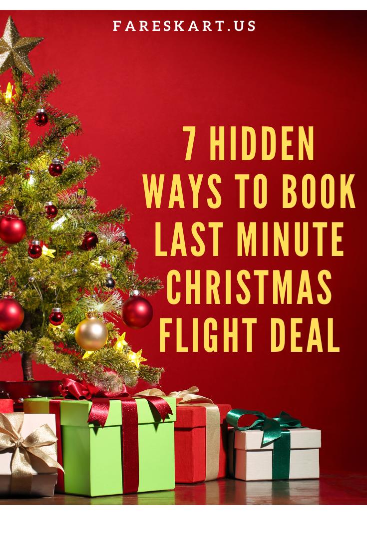 7 Hidden Ways to book Last Minute Christmas Flight Deal